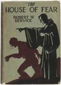 Books:Horror & Supernatural, Robert W. Service. The House of Fear. New York: Dodd, Mead & Company, 1927....