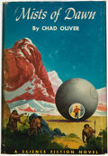 Books:Science Fiction & Fantasy, Chad Oliver. Mists of Dawn. Philadelphia: The John C. Winston Company, [1952]....