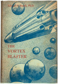 Books:Science Fiction & Fantasy, Edward E[lmer] Smith. The Vortex Blaster. Reading, Pa.: Fantasy Press, 1960. ...