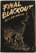Books:Science Fiction & Fantasy, L[afayette] Ron[ald] Hubbard. Final Blackout. Providence, R.I.: Hadley Publishing Co., [1948]. ...