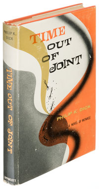 Philip K. Dick. Time Out of Joint. Philadelphia, New York: [1959]. First edition