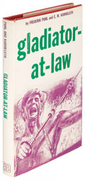Books:Science Fiction & Fantasy, Frederik Pohl and C. M. Kornbluth. Gladiator-At-Law. New York: [1955]. First edition, signed by Pohl....