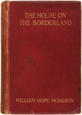 Books:Horror & Supernatural, William Hope Hodgson. The House on the Borderland. London:Chapman and Hall, 1908....