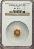 California Fractional Gold , 1873 50C Indian Round 50 Cents, BG-1051, Low R.5, MS63 ProoflikeNGC. NGC Census: (1/6). ...