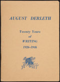Books:Horror & Supernatural, August Derleth. Twenty Years of Writing 1926-1946. SaukCity: [1946]....