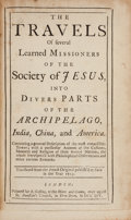 Books:Travels & Voyages, [Learned Missioners of the Society of Jesus]. The Travels ofSeveral Learned Missioners... Into Divers Parts of the Arch...