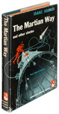 Books:Science Fiction & Fantasy, Isaac Asimov. The Martian Way. And Other Stories. Garden City: 1955. First edition....
