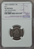 Early Dimes, 1805 10C 4 Berries, JR-2, R.2, -- Obv Scratched -- NGC Details. VG.Mintage: 120,...