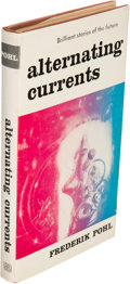 Books:Science Fiction & Fantasy, Frederik Pohl. Alternating Currents. New York: BallantineBooks, [1956]. First edition, briefly inscribed by Pohl on...