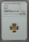 California Fractional Gold , 1880 50C Indian Octagonal 50, BG-954, Low R.4, MS61 NGC. NGCCensus: (1/12). PCGS Population (4/102)....
