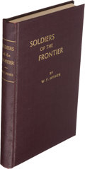 Books:Americana & American History, W[illiam]. F. Hynes. Soldiers of the Frontier. [Place andpublisher not indicated], 1943....