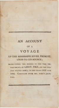[Zebulon Montgomery Pike]. An Account of a Voyage Up the Mississippi River, From St. Louis to Its Source; Made