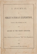 Books:Americana & American History, [Arthur M. Daniels]. A Journal of Sibley's Indian Expedition,During the Summer of 1863, and Record of the Troops Employ...