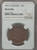 Dominican Republic, Dominican Republic: Republic 10 Centesimos 1891-A MS64 BrownNGC,...