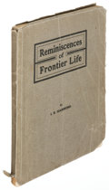 Books:Americana & American History, I. B. Hammond. Reminiscences of Frontier Life. Portland,Oregon: [N.p.], 1904. First edition. Inscribed by the...