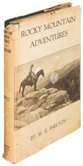 Books:Americana & American History, M[ason] B. Shelton. Rocky Mountain Adventures. Boston:[1920]. First edition....