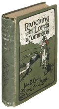 Books:Americana & American History, John R. Craig. Ranching with Lords and Commons or Twenty Yearson the Range... Toronto: [1903]. First edition. ...