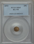 California Fractional Gold , 1873 25C Indian Octagonal 25 Cents, BG-793, R.5, MS63 PCGS. PCGSPopulation (11/15). NGC Census: (0/4). ...