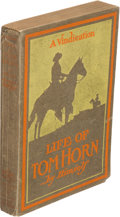 Books:Americana & American History, Tom Horn. Life of Tom Horn Government Scout and Interpreter.Written by Himself. Together with His Letters.... Denve...