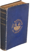 Books:Americana & American History, Richard J. Hinton. The Hand-Book to Arizona: Its Resources,History, Towns, Mines,.... San Francisco: 1878. Ear...