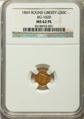 California Fractional Gold: , 1869 50C Liberty Round 50 Cents, BG-1020, Low R.4, MS62 ProoflikeNGC. NGC Census: (5/4). ...