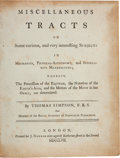 Books:Science & Technology, Thomas Simpson. Miscellaneous Tracts... London: Nourse, 1757. First edition. Includes discussions of the third and n...