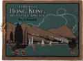 Books:Photography, J. Arnold. Through Hong Kong with a Camera. Picturesque Scenery and Views in Hong Kong. Middlesbrough Eng.: 1910. Fi...