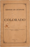 Books:Americana & American History, [The Territorial Board of Immigration]. Resources and Advantagesof Colorado. Denver, CO: The Territorial Board of I...