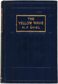Books:Fiction, M. P. Shiel. The Yellow Wave. London: Ward Lock & CoLimited, 1905....