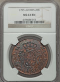 Azores, Azores: Portuguese Administration 20 Reis 1795 MS63 Brown NGC,...