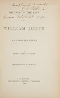 Books:Americana & American History, [William Gilpin]. Hubert Howe Bancroft. History of the Life ofWilliam Gilpin; a Character Study. San Francisco: 188...