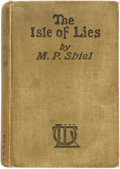 Books:Mystery & Detective Fiction, M. P. Shiel. The Isle of Lies. London: Published atClifford's Inn...by T. Werner Laurie, [n.d. circa 1910]....