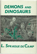 Books:Horror & Supernatural, L. Sprague de Camp. Demons and Dinosaurs. Sauk City,Wisconsin: Arkham House, 1970....
