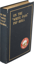 "Books:Travels & Voyages, [S.H. Graves]. On the ""White Pass"" Pay-Roll. Chicago: [R.R.Donnelley & Sons Company], 1908...."
