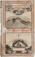 Books:Americana & American History, [California Mining]. The Miner's Manual. San Francisco: D.K. Smith & Company, [circa 1873]....