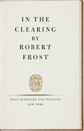 Books:Fiction, Robert Frost. SIGNED/LIMITED. In the Clearing. New York:Henry Holt and Company, [1962]. ...