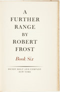 Books:Fiction, Robert Frost. SIGNED/LIMITED. A Further Range...Book Six.New York: Henry Holt and Company, [1936]....