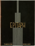 Books:Fiction, Theodore Dreiser. SIGNED/LIMITED. Epitaph: A Poem. New York:Heron Press, [1929]....