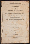 Books:Americana & American History, [Henry B. Stanton]. Remarks of Henry B. Stanton in TheRepresentatives' Hall, on the 23rd and 24th of February,1837,......