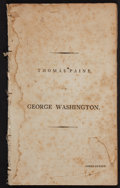Books:Americana & American History, Thomas Paine. A Letter to George Washington, President of theUnited States of America. On Affairs Public and Private. ...