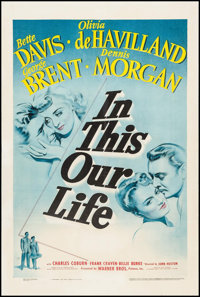 "In This Our Life (Warner Brothers, 1942). One Sheet (27"" X 41""). Drama"