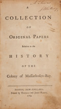 Books:Americana & American History, [Thomas Hutchinson]. A Collection of Original Papers Relative tothe History of the Colony of Massachusetts-Bay. Bos...
