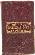 Books:Maps & Atlases, S[amuel] Augustus Mitchell. A Route-Book Adapted to Mitchell's National Map of the American Republic; Comprisi...