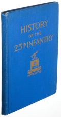 Books:Americana & American History, John H. Nankivell, editor. History of the Twenty-Fifth RegimentUnited States Infantry 1869 - 1926. [Denver: 1927]. ...