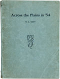 Books:Americana & American History, Manford Allen Nott. Across the Plains in '54; a Story for YoungPeople of Early Emmigration to California. [No place...