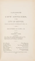 Books:Americana & American History, Thomas M. Patterson, editor. The Charter and Ordinances of theCity of Denver. Denver: 1875. First edition. ...