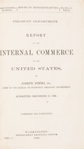 Books:Americana & American History, Joseph Nimmo, Jr. Treasury Department. Report on the InternalCommerce of the United States. Washington: Governm...