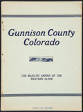 Books:Americana & American History, [A. P. Nelson]. Gunnison County Colorado. The Majestic Empire ofthe Western Slope. Pitkin, CO: [n.d., Circa 1916]. ...