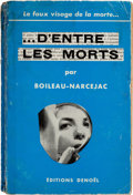 "Books:Mystery & Detective Fiction, Boileau-Narcejac (pseudonym for Pierre Boileau and ThomasNarcejac). ... d'Entre les Morts. (""The Living and the..."