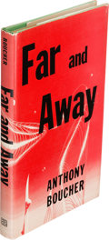 Books:Science Fiction & Fantasy, Anthony Boucher (pseudonym of William Anthony Parker White). Far and Away. New York: Ballantine Books, [1955...